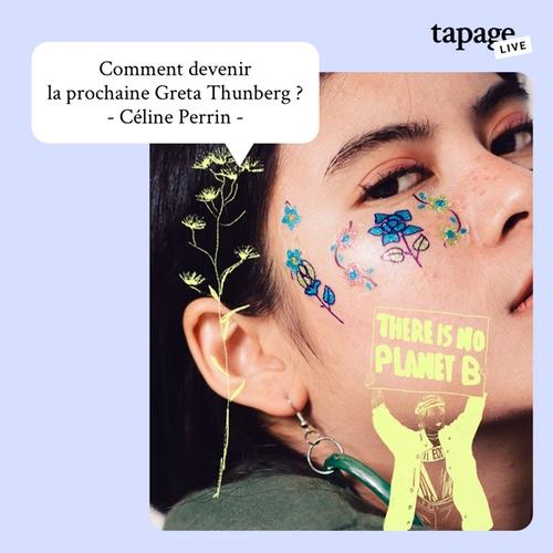 https://gift.tapage-mag.com/tapage-live/comment-devenir-la-prochaine-greta-thunberg